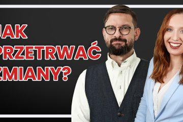 Wywiad z Miłoszem Brzezinskim i Anna PRO - Jak przetrwac zmiany?