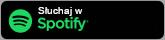 Słuchaj w Spotify