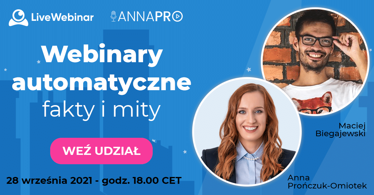 Webinary automatyczne Anna PRO i Live Webinar